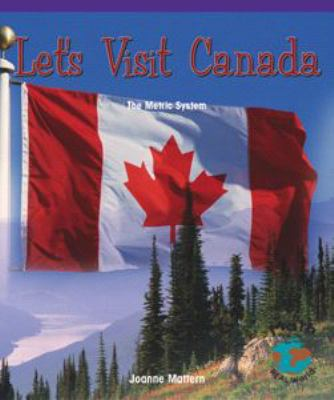 Let's Visit Canada: The Metric System 9780823989676