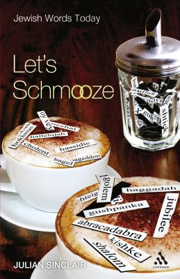 Lets Schmooze: Jewish Words Today 9780826497116