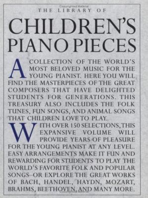 The Library of Children's Piano Pieces: Easy Piano 9780825614552