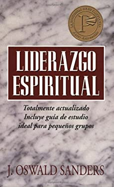 Liderazgo Espiritual: Ed. Revisada 9780825416507