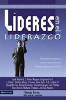 Lideres en el Liderazgo: Serie de Liderazgo de Vanguardia 9780829748178