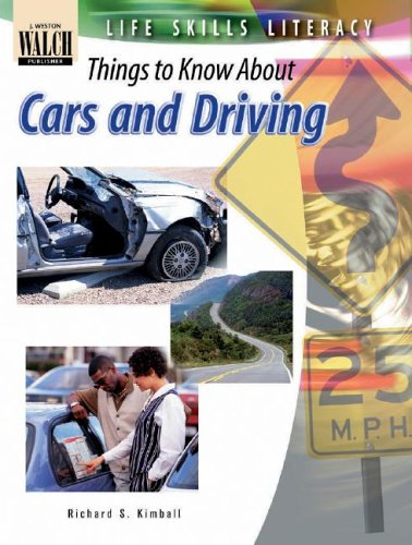 Life Skills Literacy: Things to Know about Cars and Driving 9780825138287