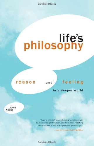 Life's Philosophy: Reason and Feeling in a Deeper World 9780820332529