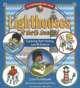 Lighthouses of North America!: Exploring Their History, Lore & Science 9780824967918