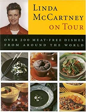 Linda McCartney on Tour: Over 200 Meat-Free Dishes from Around the World 9780821224878