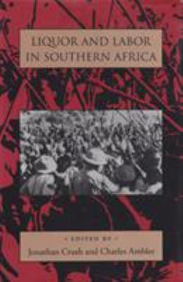 Liquor & Labor South Africa 9780821410271