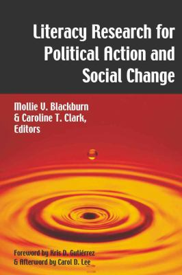 Literacy Research for Political Action and Social Change