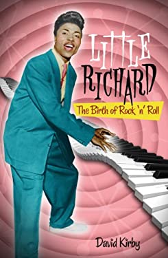 Little Richard: The Birth of Rock 'n' Roll 9780826429650
