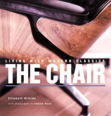 Living with Modern Classics: The Chair 9780823031092
