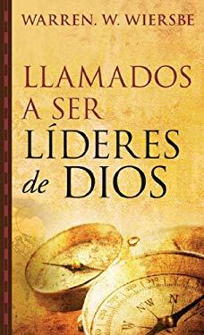 Llamados a Ser Lideres de Dios 9780825418723