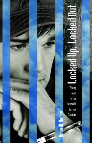 Locked Up, Locked Out: Young Men in the Juvenile Justice System 9780826517128