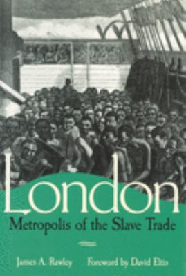 London, Metropolis of the Slave Trade 9780826214836