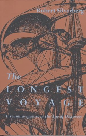 Longest Voyage: Circumnavigators in Age of Discovery 9780821411926
