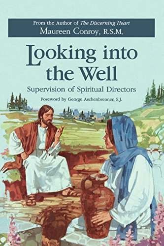 Looking Into the Well: Supervision of Spiritual Directors 9780829408270