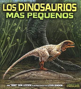 Los Dinosaurios Mas Pequenos 9780822529682