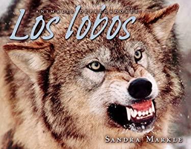 Los Lobos = Wolves 9780822564898