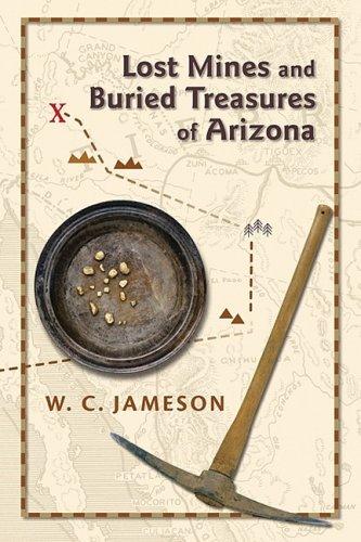 Lost Mines and Buried Treasures of Arizona 9780826344137