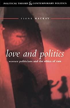 Love and Politics 9780826447838
