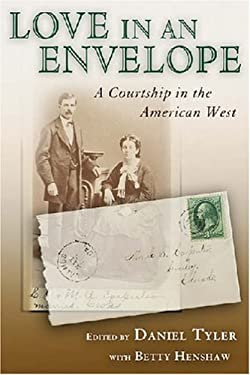 Love in an Envelope: A Courtship in the American West 9780826345349