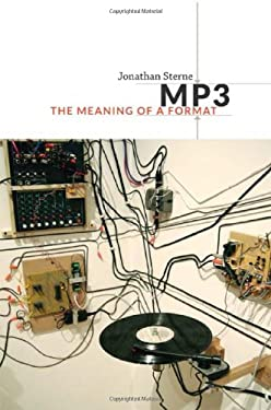 MP3: The Meaning of a Format 9780822352877