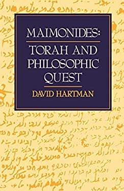 Maimonides: Torah and Philosophic Quest 9780827602557