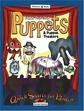 Make Your Own Puppets & Puppet Theaters 9780824967703