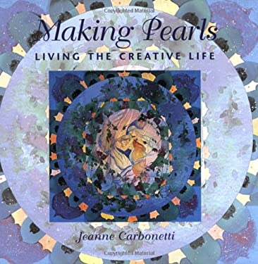 Making Pearls: Living the Creative Life 9780823030453