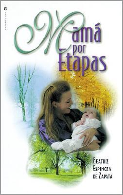 Mama Por Etapas 9780829712155