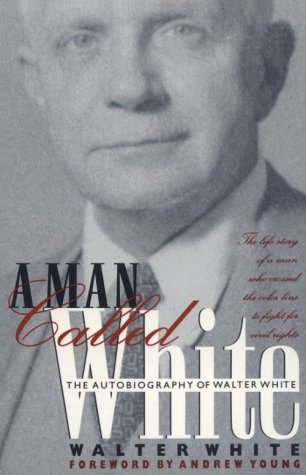 Man Called White: The Autobiography of Walter White 9780820316987