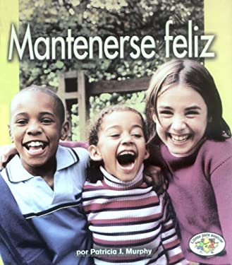 Mantenerse Feliz = Staying Happy 9780822531708