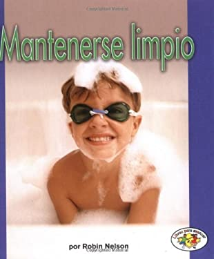 Mantenerse Limpio = Staying Clean 9780822531685