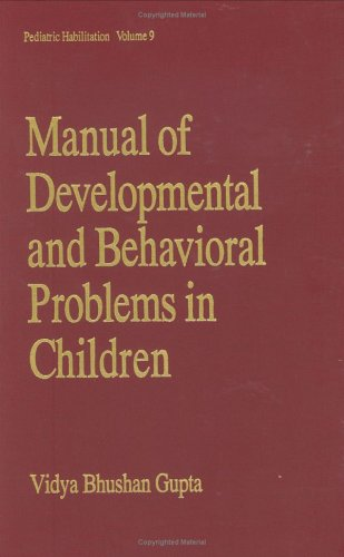 Manual of Developmental and Behavioral Problems in Children 9780824719388