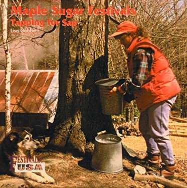 Maple Sugar Festivals: Tapping for SAP 9780823953400