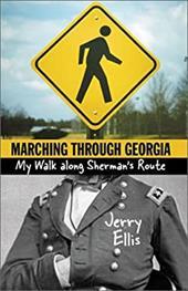 Marching Through Georgia: My Walk Along Sherman's Route 3510924