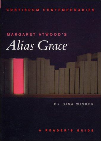 Margaret Atwood's Alias Grace 9780826457066