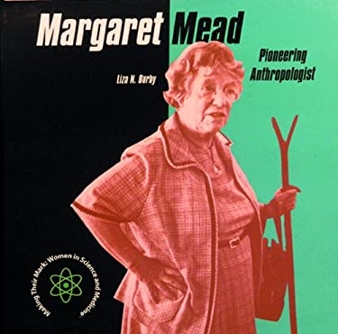 Margaret Mead: Pioneering Anthropologist 9780823950263