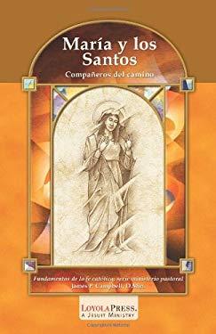 Maria y Los Santos: Companeros del Camino 9780829423716