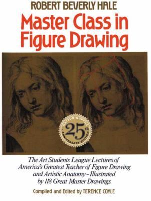 Master Class In Figure Drawing 25th Anniversary Edition By Robert