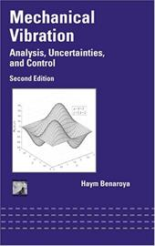 Mechanical Vibration: Analysis, Uncertainties and Control, Second Edition 3578548