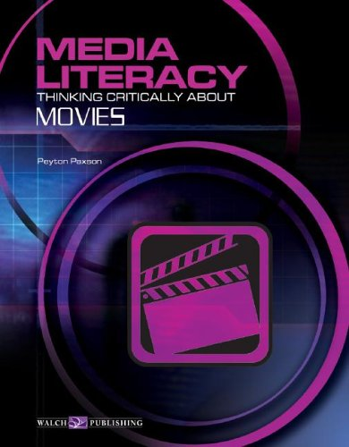 Media Literacy: Thinking Critically about Movies 9780825144868
