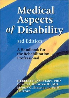 Medical Aspects of Disability: A Handbook for the Rehabilitation Professional 9780826179739