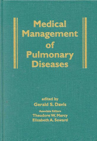 Medical Management of Pulmonary Diseases 9780824760021