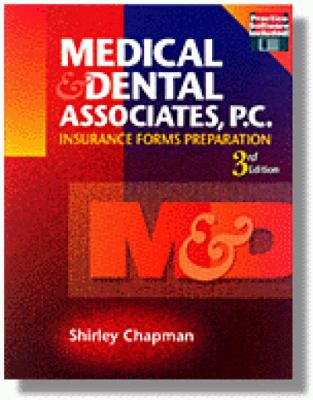 Medical and Dental Associates PC: Insurance Forms Preparation 9780827375604