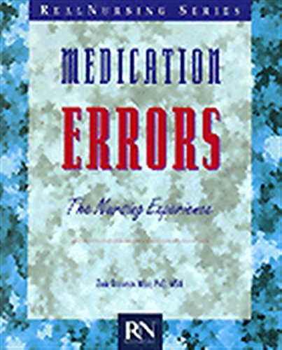 Medication Errors: The Nursing Experience 9780827362628