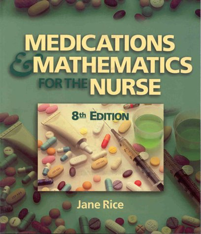 Medications and Math for Nursing 9780827383289