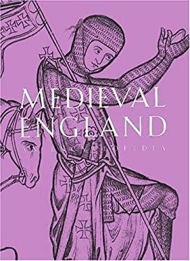 Medieval England: An Encyclopedia 9780824057862