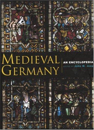 Medieval Germany : An Encyclopedia