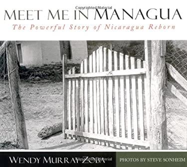 Meet Me in Managua 9780825441608