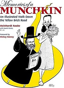 Memories of a Munchkin: An Illustrated Walk Down the Yellow Brick Road 9780823091935
