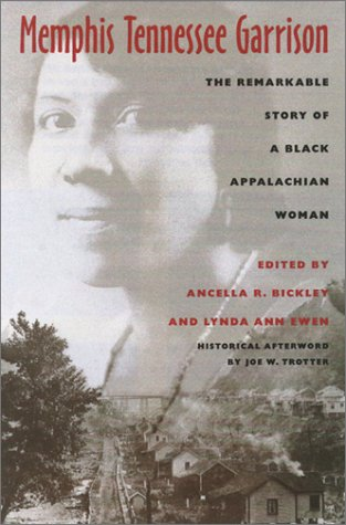 Memphis Tennessee Garrison: Remarkable Story of Black Appalachian Woman 9780821413739